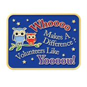 Whoooo Makes A Difference? Volunteers Like Yoooou! Lapel Pin With Presentation Card