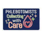 Phlebotomists: Collecting With Care Lapel Pin With Presentation Card