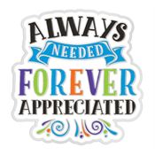 Always Needed, Forever Appreciated Lapel Pin With Presentation Card