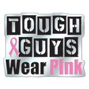Tough Guys Wear Pink Breast Cancer Awareness Lapel Pin with Presentation Card
