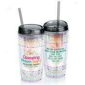 Operating Room Team: Excellent People, Excellent Care Double Wall Acrylic Tumbler With Infuser & Straw