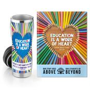 Education Is A Work Of Heart Insulated Tumbler & Academic Monthly Desk Planner Gift Set