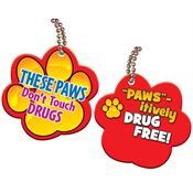 These Paws Don't Touch Drugs Paw-Shaped Tag With 4
