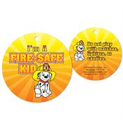 I'm A Fire Safe Kid Round Laminated Tag With 4