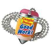 "Caught Doing Good Work! Laminated Tag With 24"" Chain"