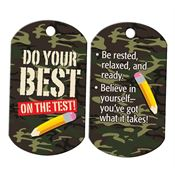 "Do Your Best On The Test! Camouflage Tag With 4"" Chain"