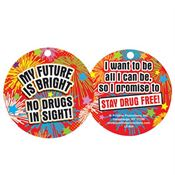 "My Future Is Bright No Drugs In Sight Laminated Tag With 4"" Chain"