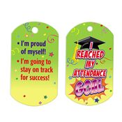 "I Reached My Attendance Goal Laminated Tag With 4"" Chain"