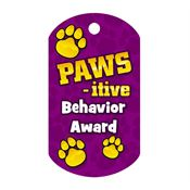 "PAWS-itive Behavior Award Tag With 4"" Chain"