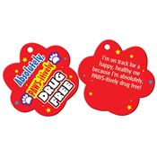 Absolutely PAWS-itively Drug Free - Paw-Shaped Tag With 4