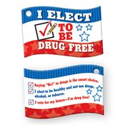 I Elect To Be Drug Free Laminated Tag With 4