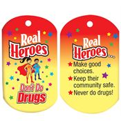 Real Heroes Don't Do Drugs Tag With 24