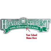 Proud Parent Of An Honor Student Bumper Sticker - Personalization Available