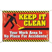 Keep It Clean, Your Work Area Is No Place For Accidents 6' x 4' Vinyl Banner