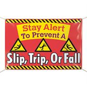 Stay Alert To Prevent Slip, Trip Or Fall! 6' x 4' Vinyl Banner
