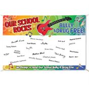 Our School Rocks Bully & Drug Free 5' x 3' Vinyl Pledge Banner With Free Marker