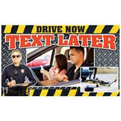 Drive Now..Text Later Banner