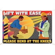 Lift With Ease...Please Bend At The Knees 6' x 4' Indoor/Outdoor Vinyl Safety Banner
