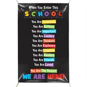 When You Enter This School You Are... Banner