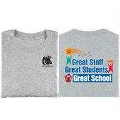 Great Staff Great Students Great School 2-Sided T-Shirt - Personalization Available