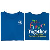 Together We Make Our School A Success 2-Sided T-Shirt - Personalization Available