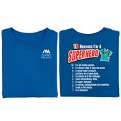 10 Reasons I'm A Superhero 2-Sided T-Shirt - Personalization Available
