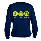 Live, Love, Breathe  2-Sided Sweatshirt - Personalization Available
