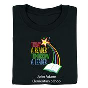 Today A Reader, Tomorrow A Leader Adult Positive T-Shirt With Personalization