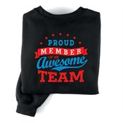Proud Member Of An Awesome Team Positive 2-Sided Sweatshirt - Personalized