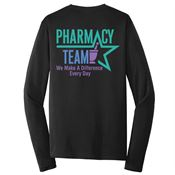 Pharmacy Team: We Make A Difference Every Day Long Sleeve T-Shirt