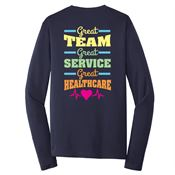 Great Team, Great Service, Great Healthcare Long-Sleeve T-Shirt
