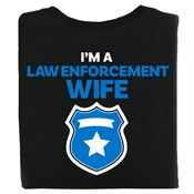 I'm A Law Enforcement Wife Bragging Rights T-Shirt - Personalized