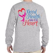 Good Health Take It To Heart 2-Sided Long Sleeve T-Shirt - Personalized