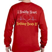 A Healthy Heart...Nothing Beats It! 2-Sided Long Sleeve T-Shirt - Personalized