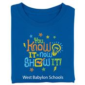 You Know It, Now Show It! Adult T-Shirt With Personalization