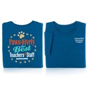 Paws-itively The Best Teachers & Staff Around Two-Sided Awareness T-Shirt