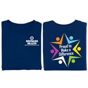 Proud To Make A Difference 2-Sided T-Shirt With Personalization