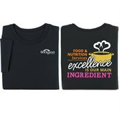 Food & Nutrition Services: Excellence Is Our Main Ingredient 2-Sided Short Sleeve T-Shirt - Personalized