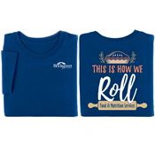 This Is How We Roll: Food & Nutrition Services 2-Sided Short Sleeve T-Shirt - Personalized