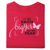 Let Your Faith Be Bigger Than Your Fear Two-Sided Awareness T-Shirt - Personalization Available