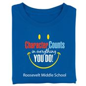 Character Counts In Everything You Do! Adult Positive T-Shirt