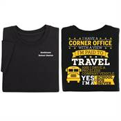 I Have A Corner Office With A View I'm Paid To Travel Two-Sided T-Shirt - Personalized