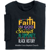Faith In God, Strength In Community Black History Adult T-Shirt - Personalization Available