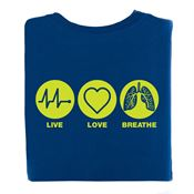 Live, Love, Breathe  2 Sided T-Shirt - Personalization Available