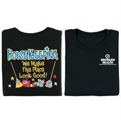 Housekeeping: We Make This Place Look Good! Positive 2-Sided T-Shirt - Personalized