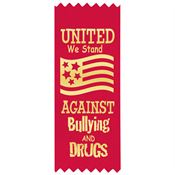 United We Stand Against Bullying And Drugs Satin Gold Foil-Stamped Red Ribbons