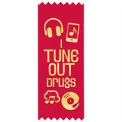 I Tune Out Drugs Self-Stick Satin Gold Foil-Stamped Red Ribbons