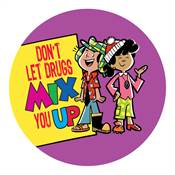 Don't Let Drugs Mix You Up Stickers