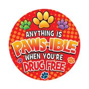 Anything Is Paws-ible When You're Drug Free Theme Day Stickers