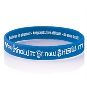 You Know It, Now Show It! 2-Sided Silicone Bracelet